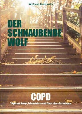 Der schnaubende Wolf, Wolfgang Bankowsky
