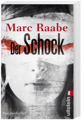 Der Schock, Marc Raabe
