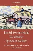 Der Schöffe von Briedel / Der Weisskopf / Spuckes an der Buch, Ludwig Schössler