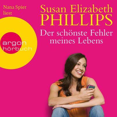 Der schönste Fehler meines Lebens (Gekürzte Lesung), Susan Elizabeth Phillips