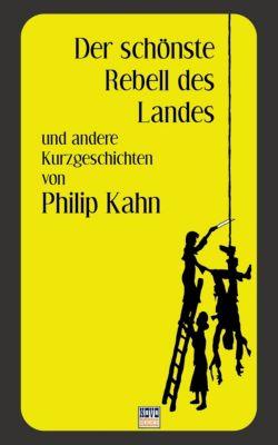 Der schönste Rebell, Philip Kahn