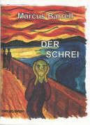 Der Schrei - Marcus Barrell pdf epub