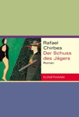 Der Schuss des Jägers, Rafael Chirbes