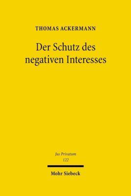 Der Schutz des negativen Interesses, Thomas Ackermann