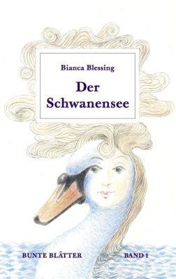 Der Schwanensee - Bianca Blessing  