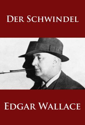 Der Schwindel, Edgar Wallace