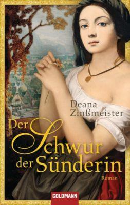 Der Schwur der Sünderin, Deana Zinßmeister