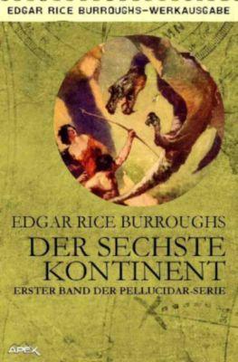 Der sechste Kontinent - Edgar Rice Burroughs  