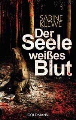 Der Seele weißes Blut, Sabine Klewe