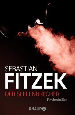 Der Seelenbrecher - Sebastian Fitzek |