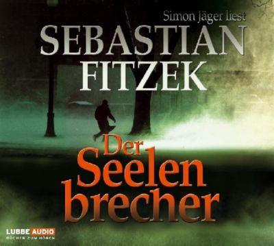 Der Seelenbrecher, Hörbuch, Sebastian Fitzek