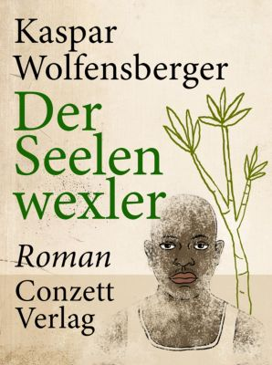 Der Seelenwexler, Kaspar Wolfensberger