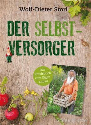 Der Selbstversorger, Wolf-Dieter Storl