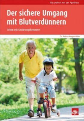 Der sichere Umgang mit Blutverdünnern - Andrea Hergenröther |
