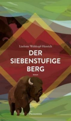 Der siebenstufige Berg - Liselotte Welskopf-Henrich |