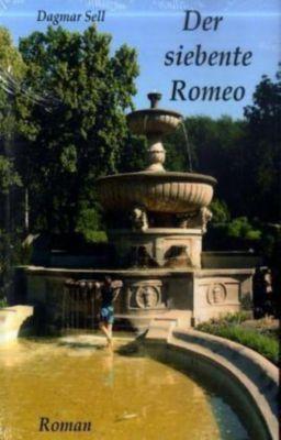 Der siebente Romeo, Dagmar Sell