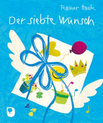 Der siebte Wunsch - Rainer Haak  