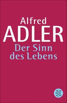Der Sinn des Lebens, Alfred Adler