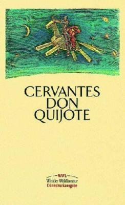 Der sinnreiche Junker Don Quijote von der Mancha, Miguel de Cervantes Saavedra
