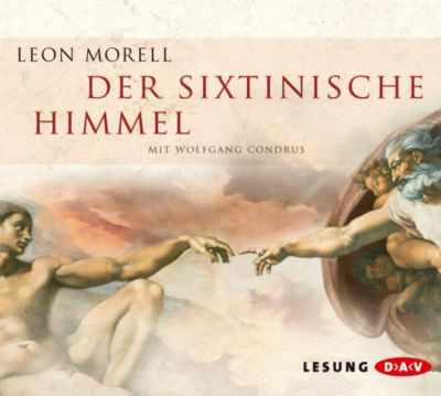 Der sixtinische Himmel, 6 Audio-CDs, Leon Morell