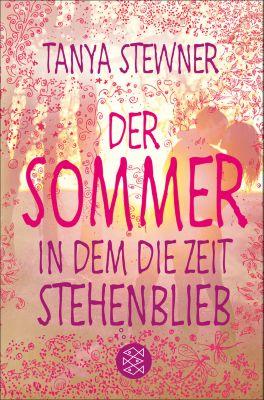 Der Sommer, in dem die Zeit stehenblieb, Tanya Stewner