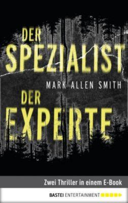 Der Spezialist/Der Experte, Mark Allen Smith