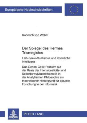 Der Spiegel des Hermes Trismegistos, Roderich von Webel