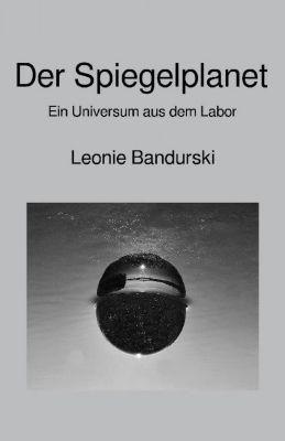 Der Spiegelplanet, Leonie Bandurski