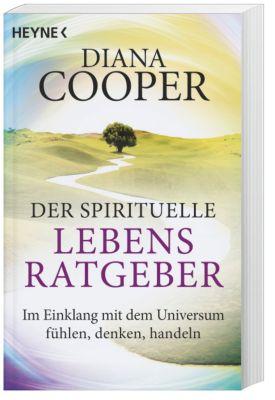 Der spirituelle Lebens-Ratgeber, Diana Cooper