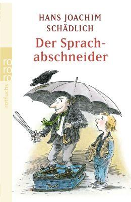 Der Sprachabschneider - Hans Joachim Schädlich pdf epub