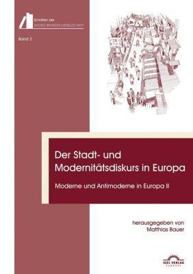 Der Stadt- und Modernitätsdiskurs in Europa