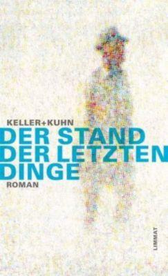 Der Stand der letzten Dinge, Christoph Keller, Heinrich Kuhn