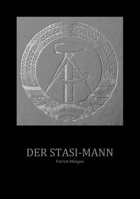 Der Stasi-Mann, Patrick Mangan