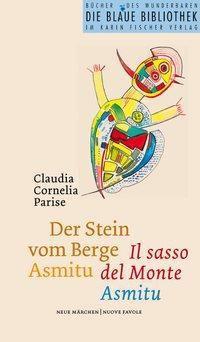 Der Stein vom Berge Asmitu - Claudia C. Parise pdf epub