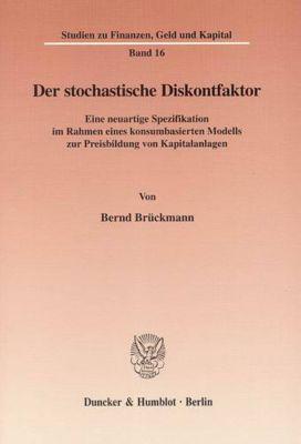 Der stochastische Diskontfaktor, Bernd Brückmann