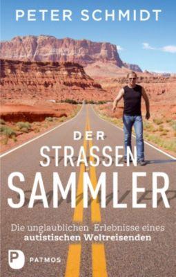 Der Strassensammler, Peter Schmidt