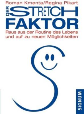 Der Stretch Faktor, Roman Kmenta, Regina Pikart