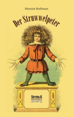 Der Struwwelpeter, Heinrich Hoffmann