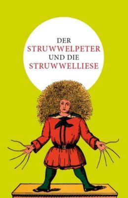 Der Struwwelpeter und die Struwwelliese, Heinrich Hoffmann, Julius Lütje