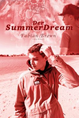 Der Summer Dream: Gay Romance, Fabian Brown