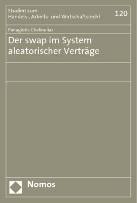 Der swap im System aleatorischer Verträge, Panagiotis Chalioulias