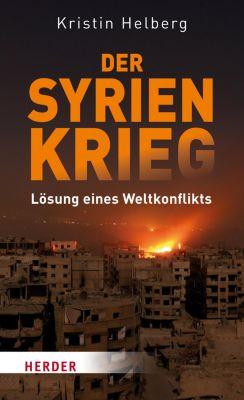 Der Syrien-Krieg, Kristin Helberg