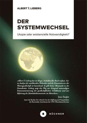 Der Systemwechsel - Albert T. Lieberg |