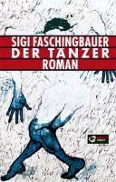 Der Tänzer - Sigi Faschingbauer |