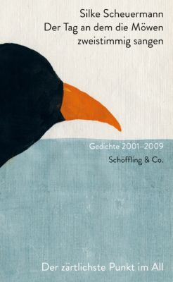 Der Tag an dem die Möwen zweistimmig sangen - Silke Scheuermann |