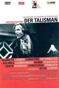 Der Talisman, Johann Nestroy