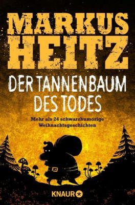 Der Tannenbaum des Todes - Markus Heitz |