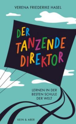 Der tanzende Direktor - Verena Friederike Hasel  