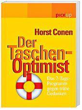 Der Taschen-Optimist, Horst Conen