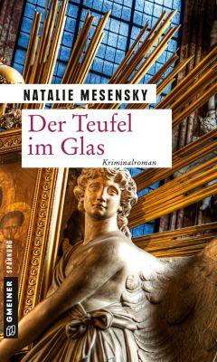 Der Teufel im Glas, Natalie Mesensky